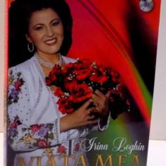 VIATA MEA ESTE UN CANTEC de IRINA LOGHIN , 2012 , LIPSA CD