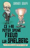 Cumpara ieftin Ce i-ar putea spune Freud lui Spielberg