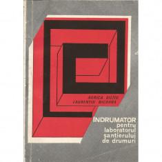 Indrumator pentru laboratorul santierului de drumuri - Aurica Biltiu, Laurentiu Nicoara