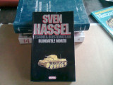 LEGIUNEA BLESTEMATILOR. BLINDATELE MORTII - SVEN HASSEL