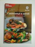 CASTELANUL A SERVIT - CARLO OTTAVIANO CASANA, LAPO SAGRAMOSO