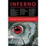 Ellen Datlow ( antol. ) - Inferno ( antologie )