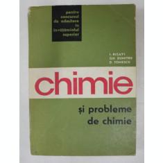 CHIMIE SI PROBLEME DE CHIMIE de I. RISAVI ..D. TOMESCU , 1968