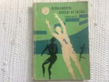 regulamentul jocului de fotbal comentat george gheorghe UCFS 1964 RPR sport