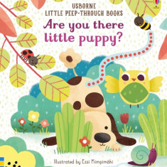 Are You There Little Puppy? - Carte Usborne (0+)