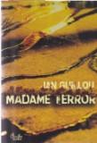 Cumpara ieftin Madame Terror, Curtea Veche