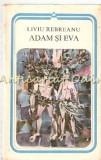Cumpara ieftin Adam Si Eva - Liviu Rebreanu - Seria: Arcade, 1982