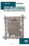 Istoria schimburilor literare dintre China si Europa Centrala si de Est - Ding Chao, Song Binghui