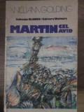 MARTIN CEL AVID-WILLIAM GOLDING
