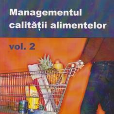 Managementul calitatii alimentelor, Volumul al II-lea
