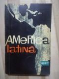 America Latina Editura: Politica