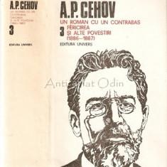 Opere. Un Roman Cu Un Contrabas, Fericirea - A. P. Cehov, 1989, A.P. Cehov