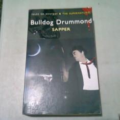 BULLDOG DRUMMOND - SAPPER (CARTE IN LIMBA ENGLEZA)