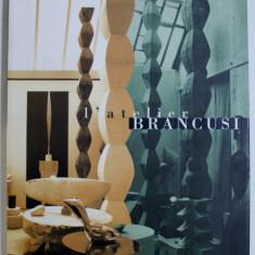 L ' ATELIER BRANCUSI par MARIELLE TABART , 1997