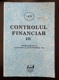 CONTROLUL FINANCIAR III LEGISLATIE DE LA 1 IANUARIE LA 31 OCTOMBRIE 1995
