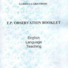 T. P. Observation Booklet
