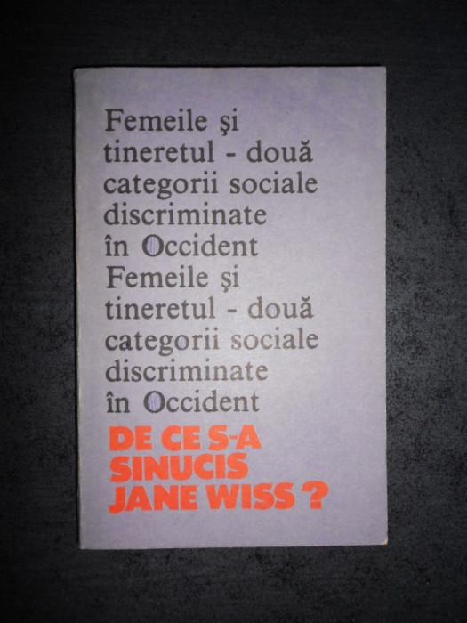 CAROL ROMAN - DE CE S-A SINUCIS JANE WISS ?