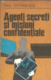 Agenti secreti si misiuni confidentiale - Paul Stefanescu