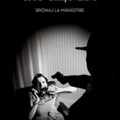Spionaj la mănăstire (paperback)