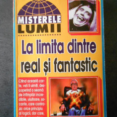 Misterele lumii * La limita dintre real si fantastic
