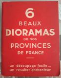 6 DIORAME PROVINCIILE FRANTEI - EDITIE INTERBELICA 1923