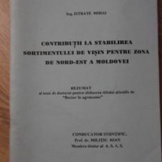 CONTRIBUTII LA STABILIREA SORTIMENTULUI DE VISIN PENTRU ZONA DE NORD-EST A MOLDO