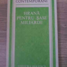 HRANA PENTRU SASE MILIARDE - COLECTIV