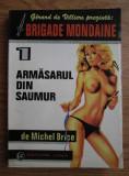 Michel Brice - Armăsarul din Saumur ( BRIGADA MONDENĂ nr. 1 )