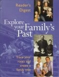 Cumpara ieftin Explore Your Family's Past (Readers Digest)