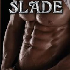 Slade (the Protectors) Book #6