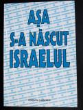 Michael Bar-Zohar (ed.) - Așa s-a născut Israelul