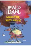 Domnul Fox, vulpoi fantastic/Roald Dahl, Arthur