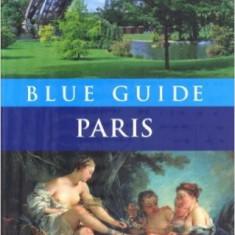 Blue Guide: Paris - Delia Gray-Durant