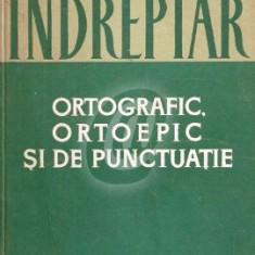 Indreptar ortografic, ortoepic si de punctuatie (1965)