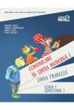 Comunicare in LIMBA FRANCEZA. Manual pentru clasa I. Semestrul I (cu CD)