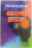 ORIZONTURI INVIZIBILE de CRISTIAN NEGUREANU , 1996