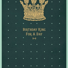 Felicitare - Bday King | The Art File