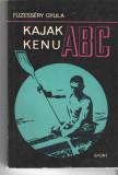 Kajak Kenu ABC - Fuzessery Gyula - Sport Budapest (in lb. maghiara) 1970