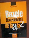 Bazele elctrotehnicii de la A la Z- Viorel Varvara