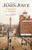Oameni din Dublin | James Joyce