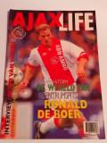 "Revista Fotbal - AJAX AMSTERDAM ""LIFE"" ( aprilie 1994)"