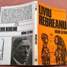 Adam si Eva. Editura Junimea, 1985 - Liviu Rebreanu