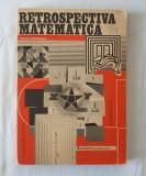 Retrospectiva matematica - Culegere de probleme intocmita de Titus Popescu