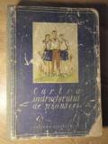 CARTEA INSTRUCTORULUI DE PIONIERI - NECUNOSCUT, 1952