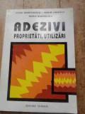 Adezivi Proprietati, Utilizari - Ioana Demetrescu Sorin Ionescu Horia Gheorghiu ,527459