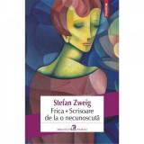 Frica. Scrisoare de la o necunoscuta - Stefan Zweig