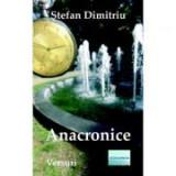 Anacronice - Stefan Dimitriu