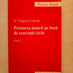 Prestarea muncii pe baza de conventii civile - N. GRIGORIE LACRITA