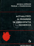 Actualitati si progrese in cardiopatia ischemica