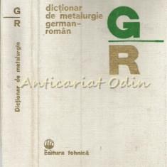 Dictionar De Metalurgie German-Roman - Maria Luiza Breaban, Rimma Stroescu